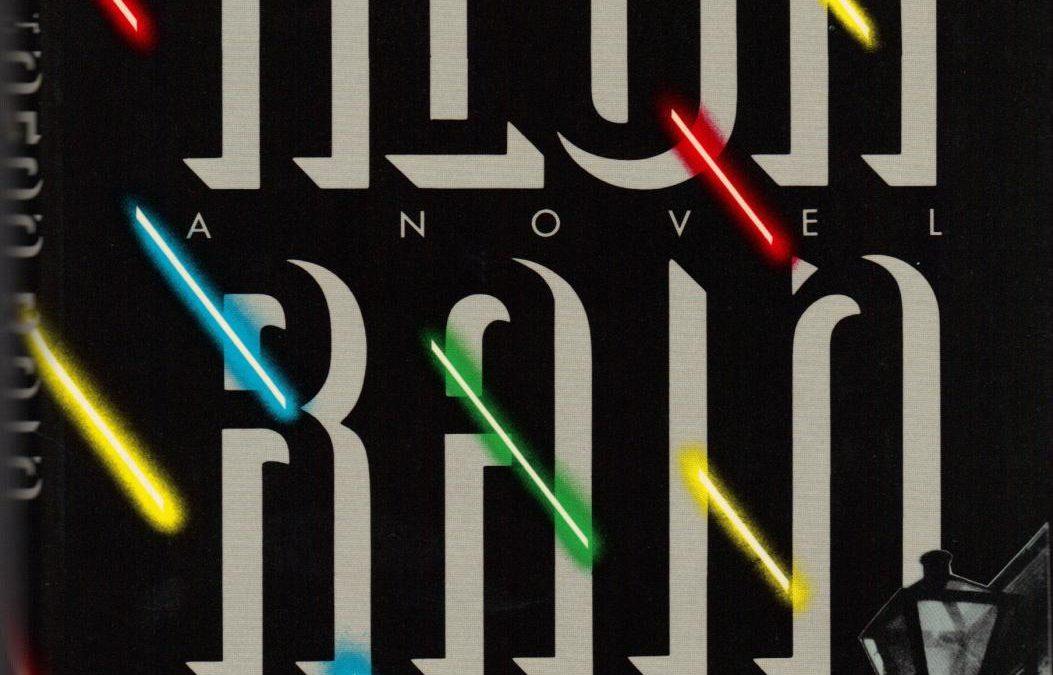 'THE NEON RAIN' by James Lee Burke, (1987)