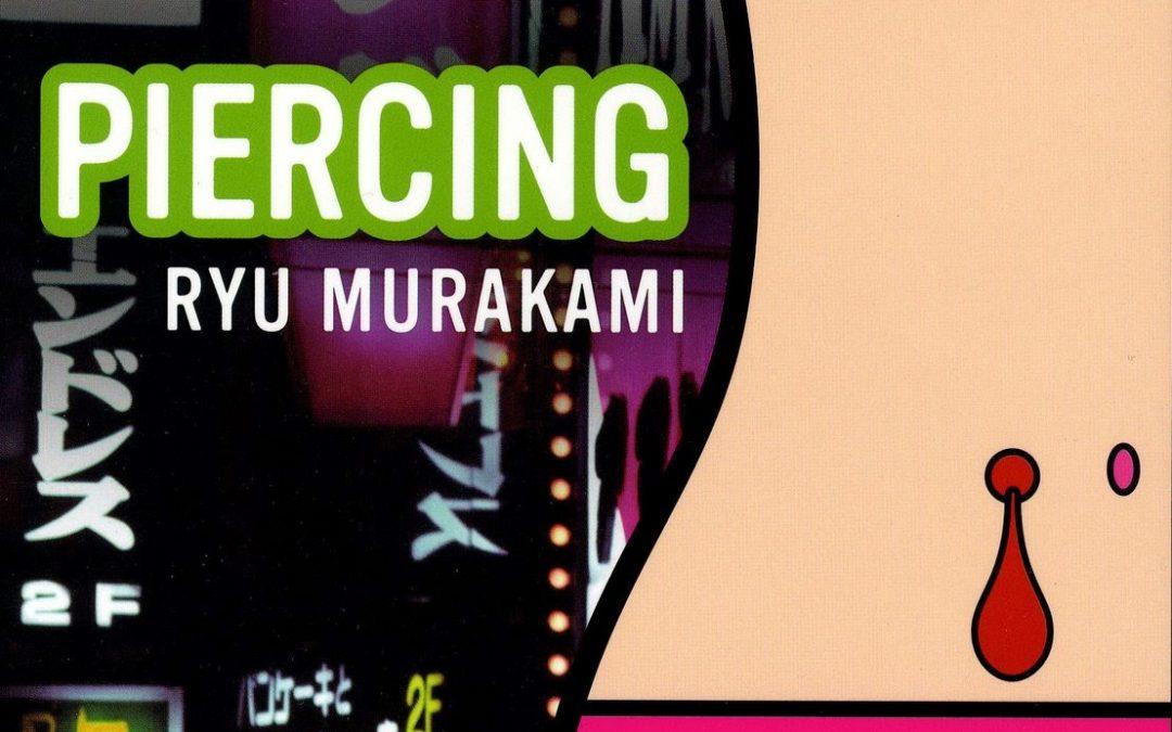 'PIERCING' by Ryu Murakami (1995)
