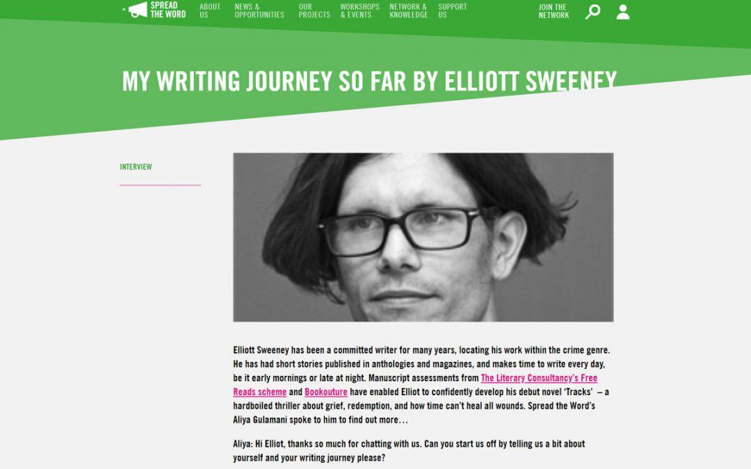 MY WRITING JOURNEY SO FAR BY ELLIOTT SWEENEY